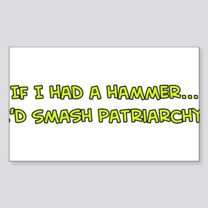 If I Had a Hammer Sticker (Rectangle)