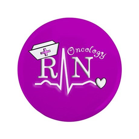 """Oncology Nurse 3.5"""" Button (100 pack)"""
