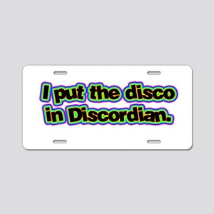 I Put the Disco in Discordian Aluminum License Pla