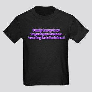 Family Knows How to Push Your Kids Dark T-Shirt