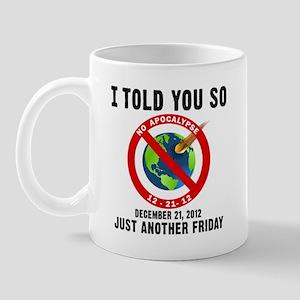 Day After Doomsday Mug