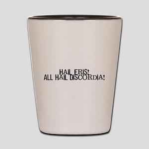 Hail Eris! All Hail Discordia Shot Glass