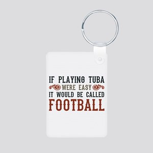 If Playing Tuba Were Easy Aluminum Photo Keychain