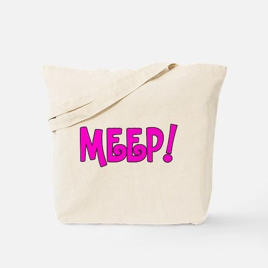 Meep! Tote Bag