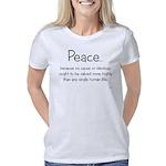peace_because Women's Classic T-Shirt