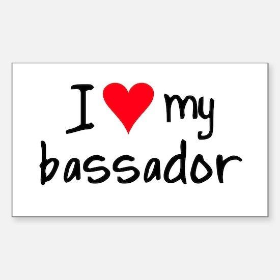 I LOVE MY Bassador Sticker (Rectangle)