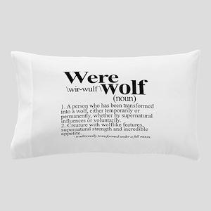 Definition of a werewolf Team Pillow Case