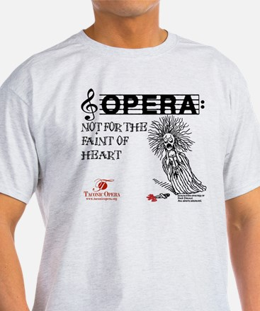 For the opera lover T-Shirt