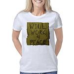 Will Work 4 Peace Women's Classic T-Shirt