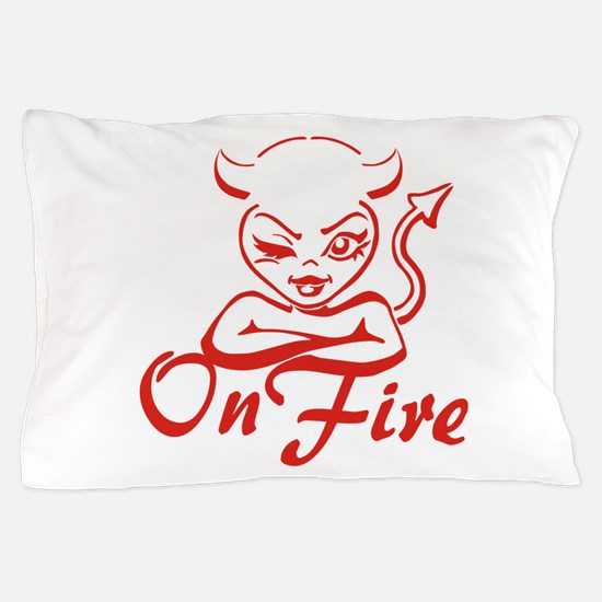 On Fire Pillow Case