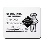 SAFE,SWIFT & SURE-Railway Express Mousepad
