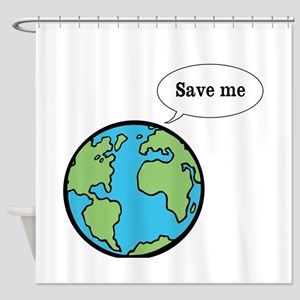 Save me says Earth Shower Curtain