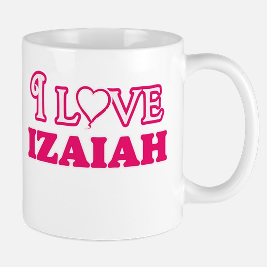 I Love Izaiah Mugs