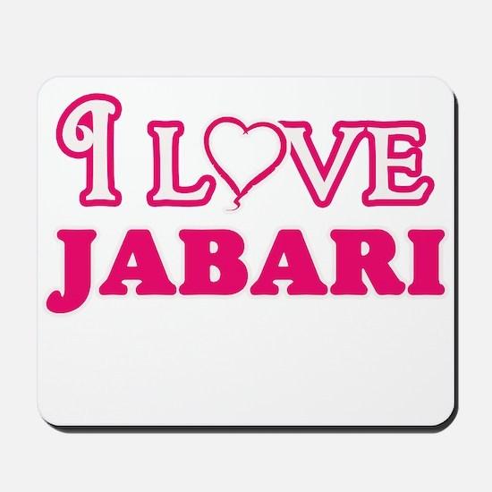 I Love Jabari Mousepad