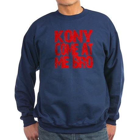 Kony Come at Me Bro Sweatshirt (dark)