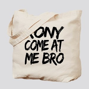 Kony Come at Me Bro Tote Bag