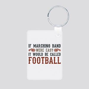 If Marching Band Were Easy Aluminum Photo Keychain