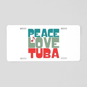 Peace Love Tuba Aluminum License Plate