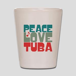 Peace Love Tuba Shot Glass