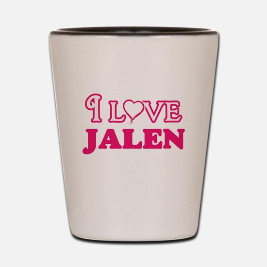 I Love Jalen Shot Glass