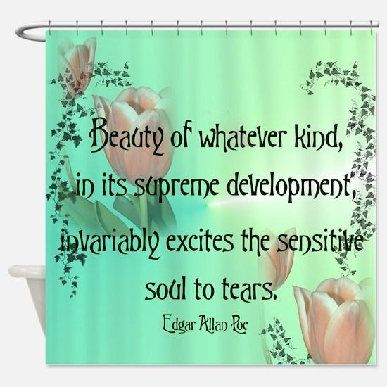 Edgar Allan Poe Quote Shower Curtain