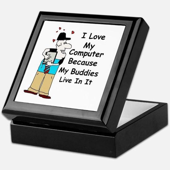 I LOVE MY COMPUTER BECAUSE ... Keepsake Box