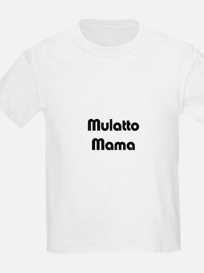 Mulatto Mama/ Biracial Pride Kids T-Shirt