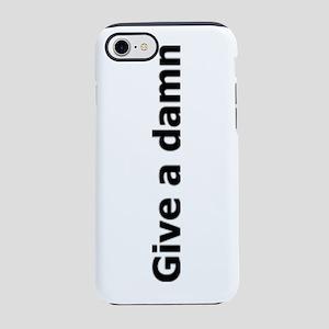 Give a damn iPhone 7 Tough Case