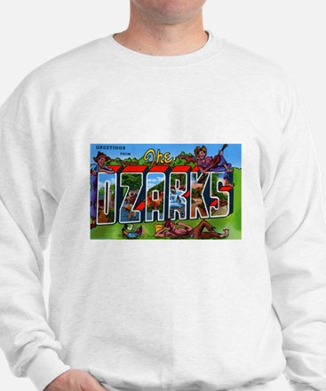 Ozarks Arkansas Greetings (Front) Sweatshirt