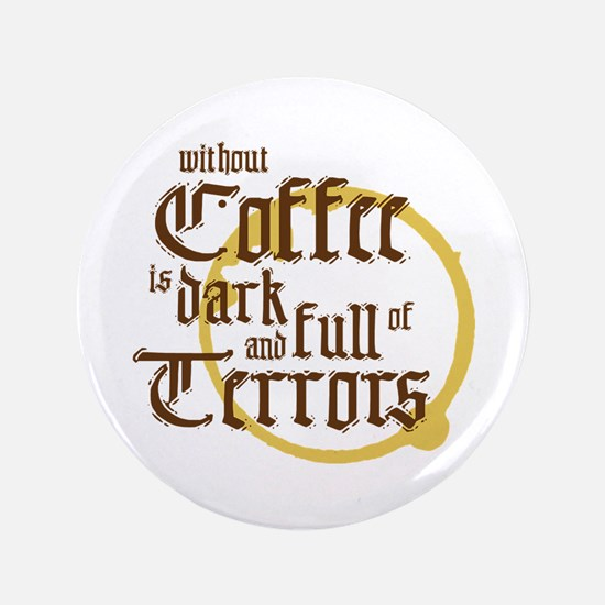 Without Coffee Button