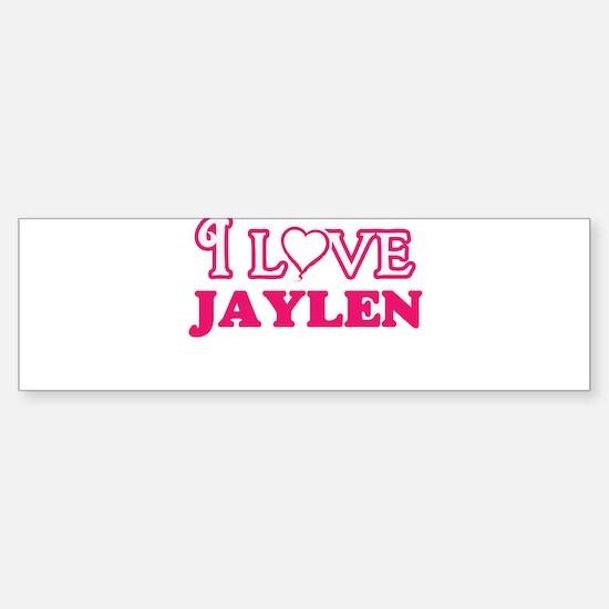 I Love Jaylen Bumper Bumper Bumper Sticker