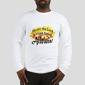 Alleluia! Long Sleeve T-Shirt
