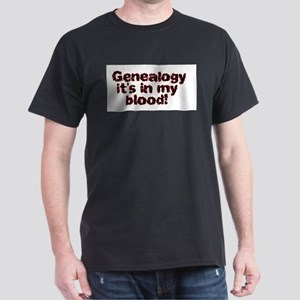 Genealogy It's In My Blood Black T-Shirt