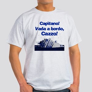 Vada a bordo, Cazzo! Light T-Shirt
