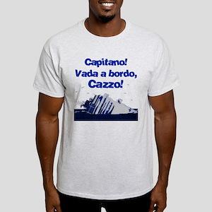 Vada a bordo, Cazzo! Light T-Shirt