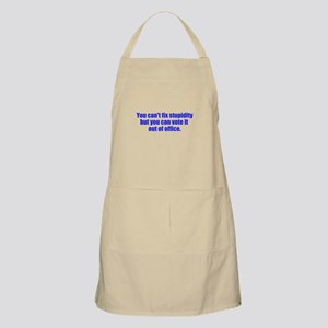 You can't fix stupidity Apron