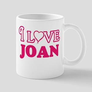 I Love Joan Mugs