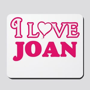I Love Joan Mousepad