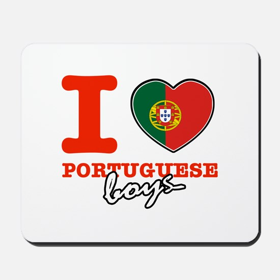 I love Portuguese Boys Mousepad