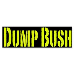 Dump Bush Yellow and Black Bumpersticker
