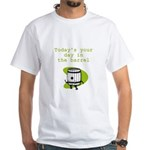 Your Day in the Barrel White T-Shirt