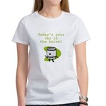 Your Day in the Barrel Women's T-Shirt