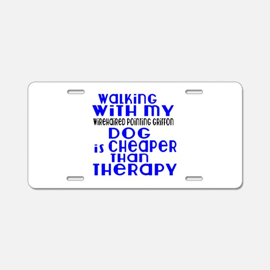 Walking With My Wire Haired Aluminum License Plate