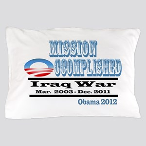 Mission Occomplished Pillow Case