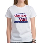 I Want to Dance with Val Women's T-Shirt