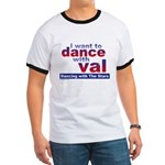 I Want to Dance with Val Ringer T