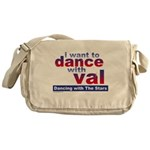 I Want to Dance with Val Messenger Bag