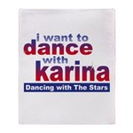 I Want to Dance with Karina Throw Blanket