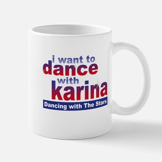 I Want to Dance with Karina Mug