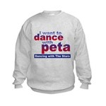 I Want to Dance with Peta Kids Sweatshirt